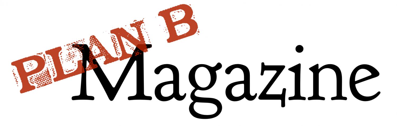 Plan B Magazine
